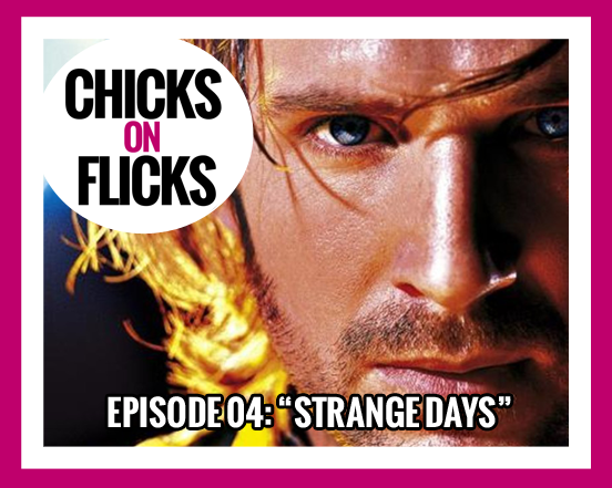 Episode 04: Strange Days