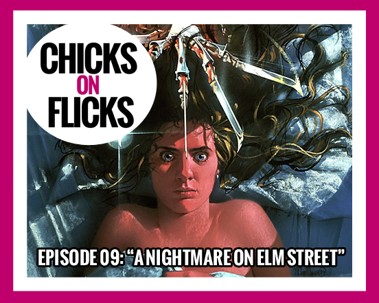 Episode 9: A Nightmare on Elm Street